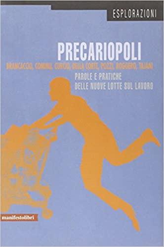Precariopoli – il saggio -.